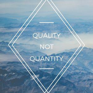 quality not quantity poster print