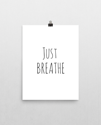 just breathe poster print