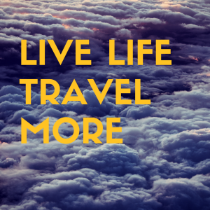 live life travel more poster print