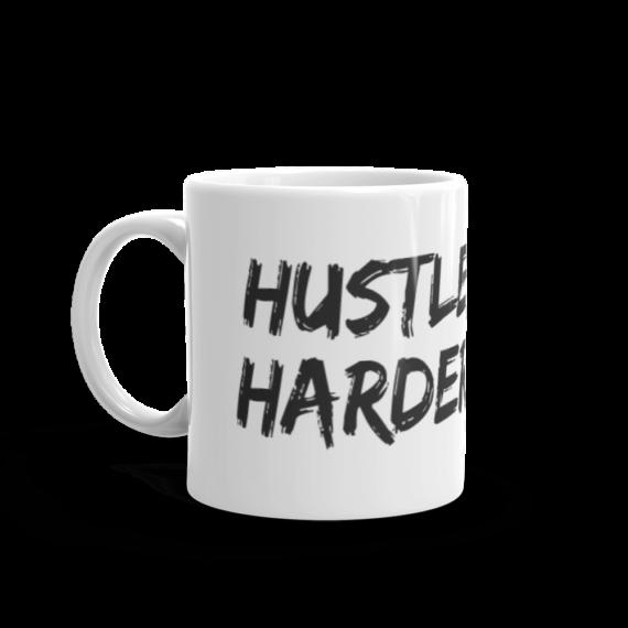 Hustle Harder Coffee Mug