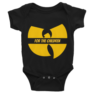 wu-tang is for the children baby onesie