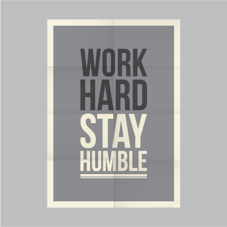 Work Hard Stay Humble Poster 451
